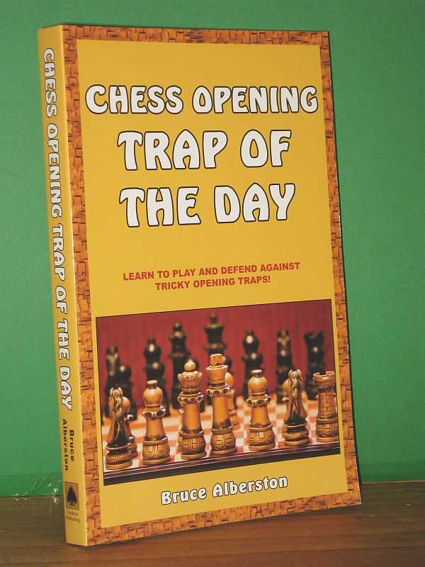 Image for Chess Opening Trap of the Day : Learn to Play and Defend Against Tricky Opening Traps!