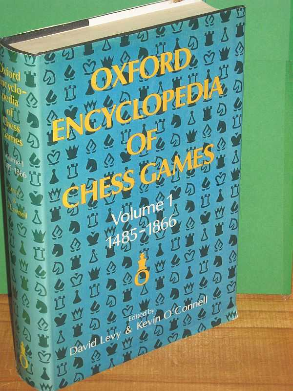 Image for Oxford Encyclopedia of Chess Games: Volume 1 : 1485-1866