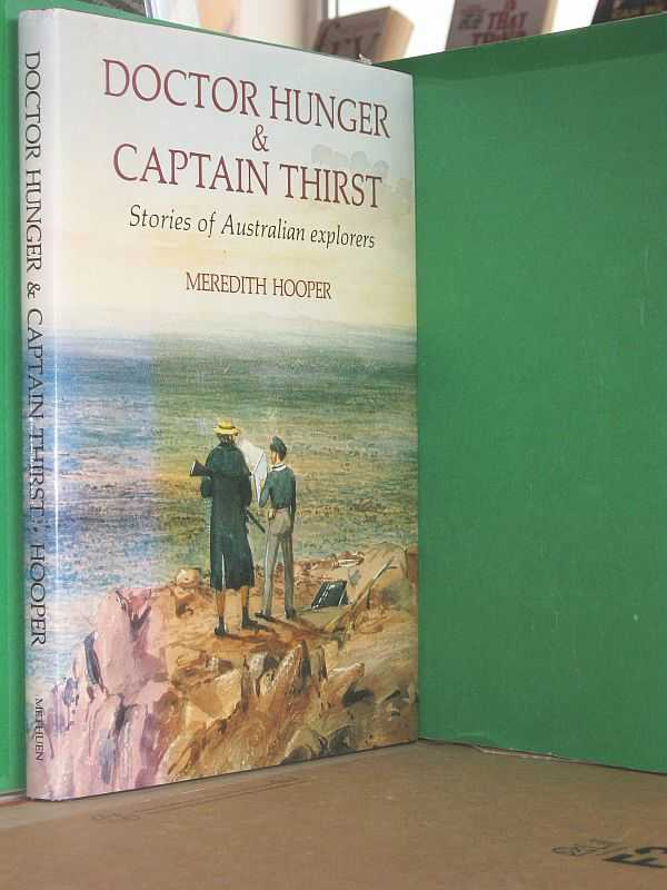 Image for Doctor Hunger and Captain Thirst: Stories of Australian explorers
