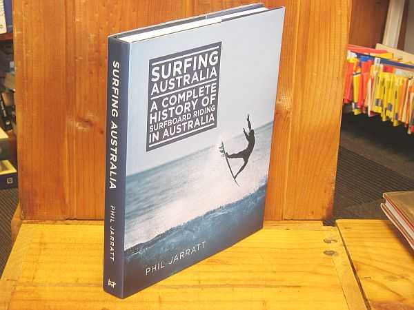 Image for Surfing Australia: A Complete History of Surfboard Riding in Australia
