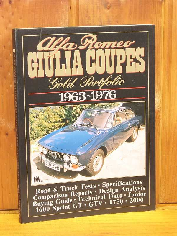 Image for Alfa Romeo Giulia Coupes: Gold Portfolio : 1963-1976