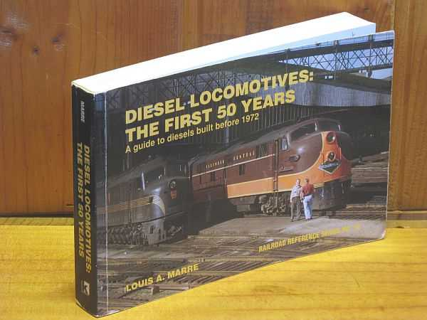 Image for Diesel Locomotives: The first 50 Years : A guide to diesels built before 1972