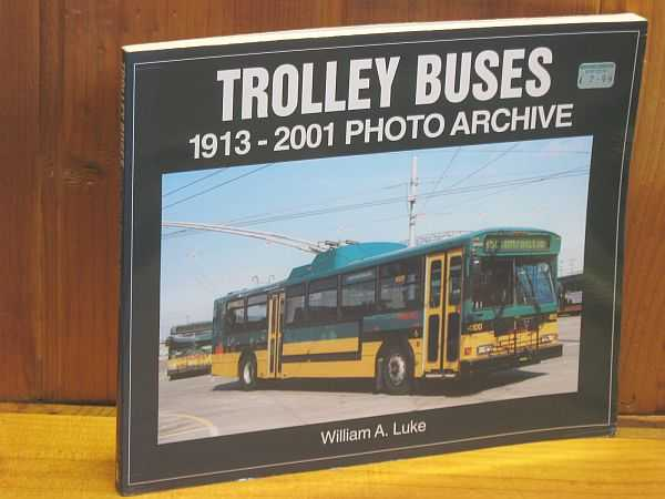 Image for Trolley Buses: 1913-2001 Photo Archive