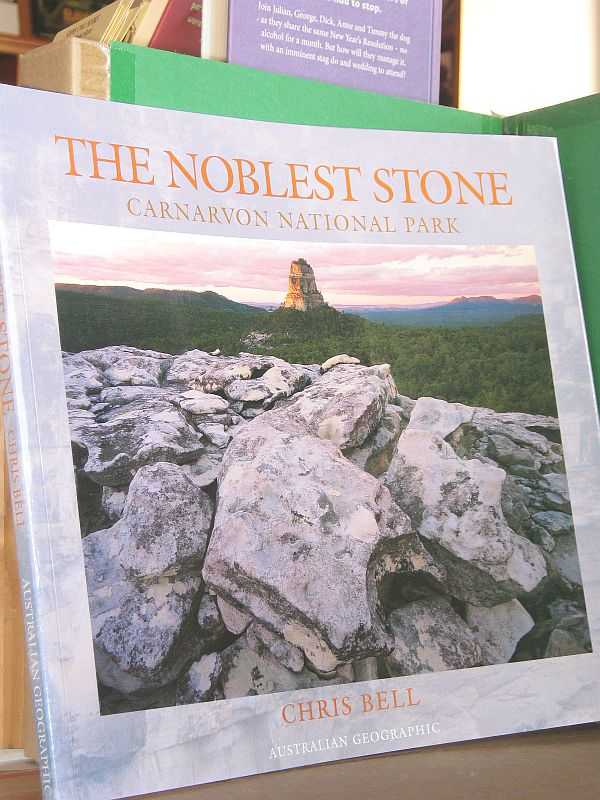 Image for The Noblest Stone: Carnarvon National Park