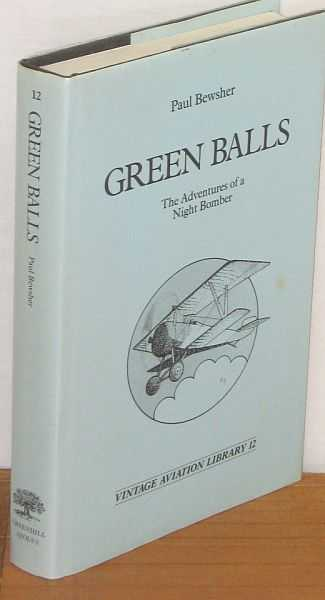 Image for Green Balls: the Adventures of a Night Bomber. Vintage Aviation Library 12.