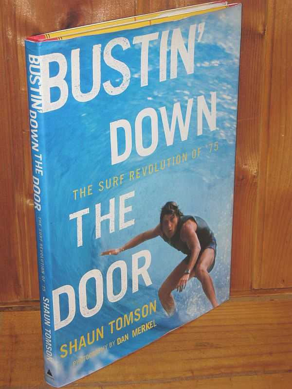 Image for Bustin' Down the Door: The Surf Revolution of '75