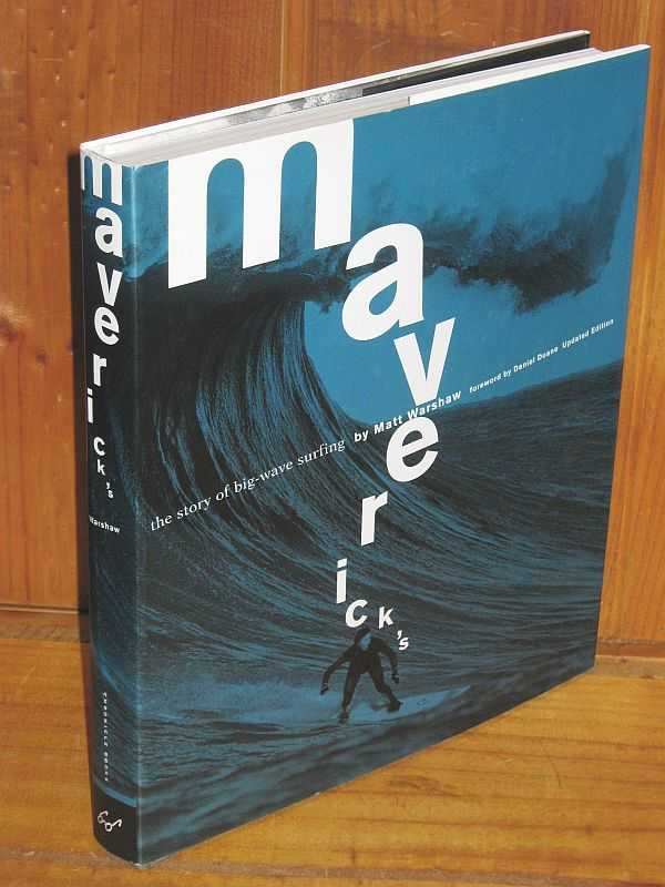 Image for Maverick's : The story of big-wave surfing
