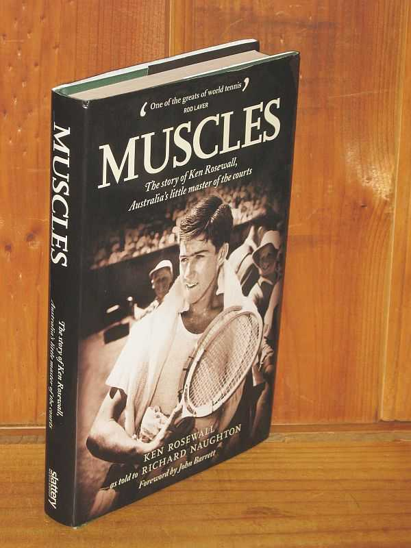 Image for Muscles: The Story of Ken Rosewall, Australia's little master of the courts