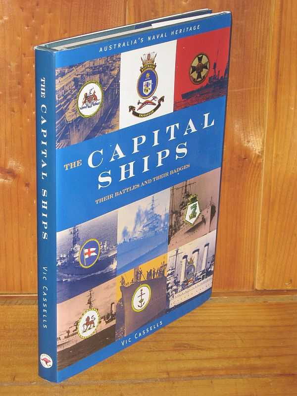 Image for The Capital Ships: Their Battles and Their Badges