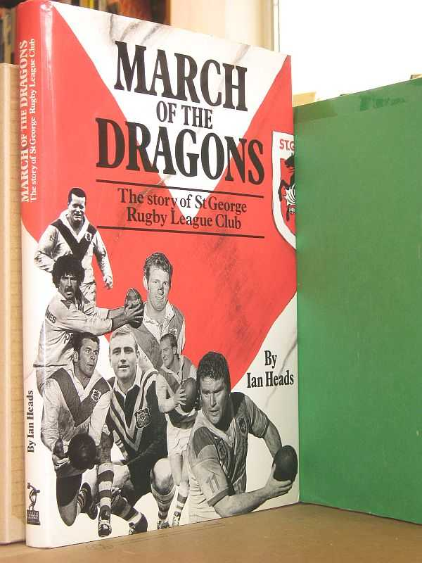 Image for March of the Dragons: The Story of St George Rugby League Club