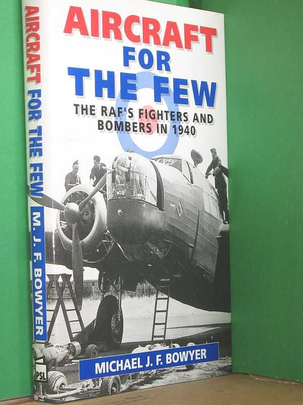 Image for Aircraft for The Few: The RAF's Fighters and Bombers in 1940