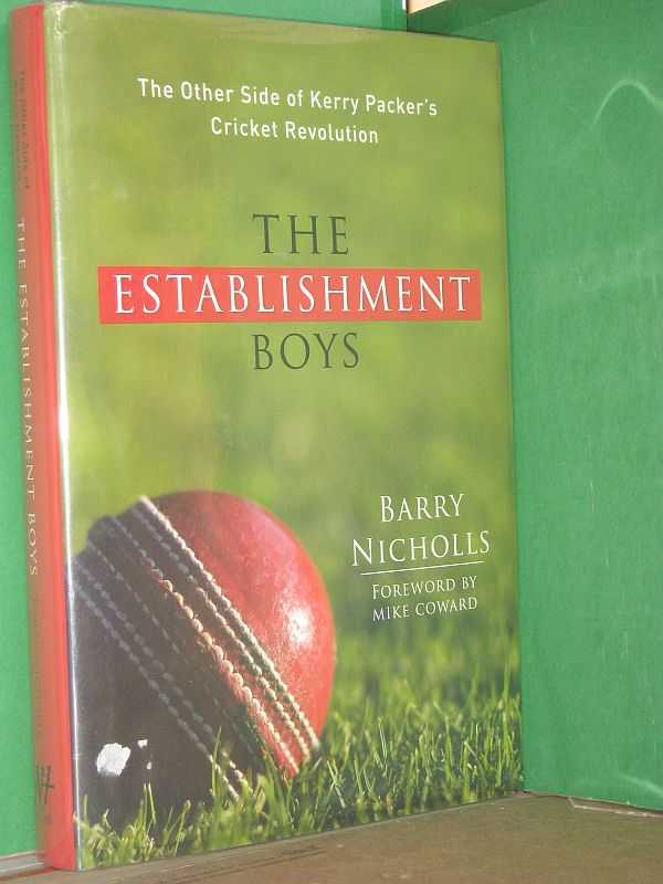 Image for The Establishment Boys: The Other Side of Kerry Packer's Cricket Revolution