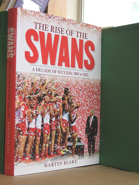 Image for The Rise of the Swans : A Decade of Success: 2003 to 2012