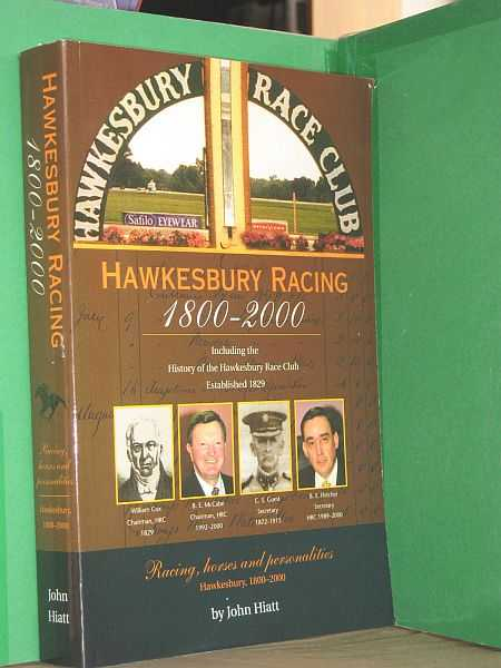 Image for Hawkesbury Racing 1800-2000 : Including the History of the Hawkesbury Race Club established 1829 : Racing, horses and personalities