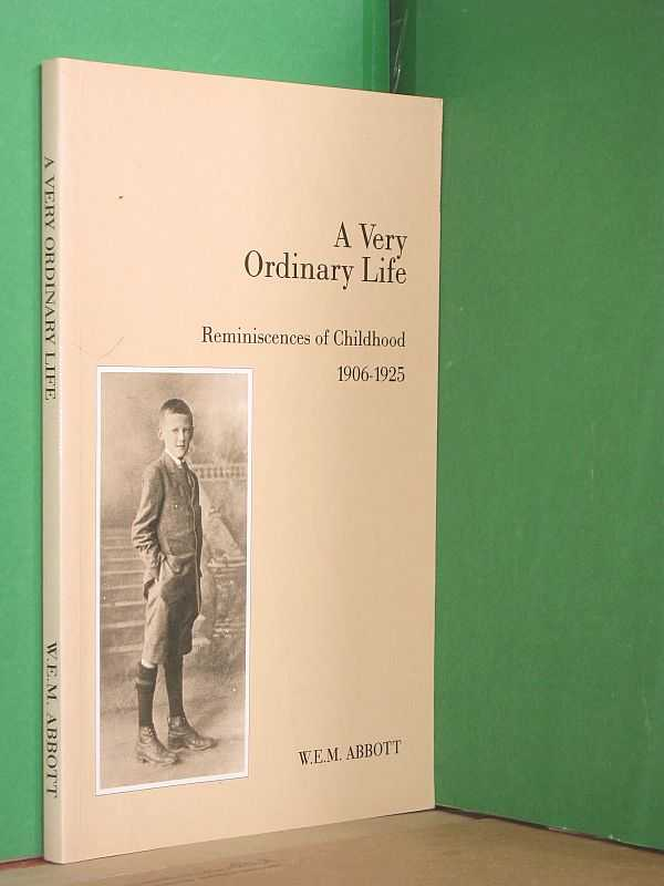 Image for A Very Ordinary Life: Reminiscences of Childhood 1906-1925