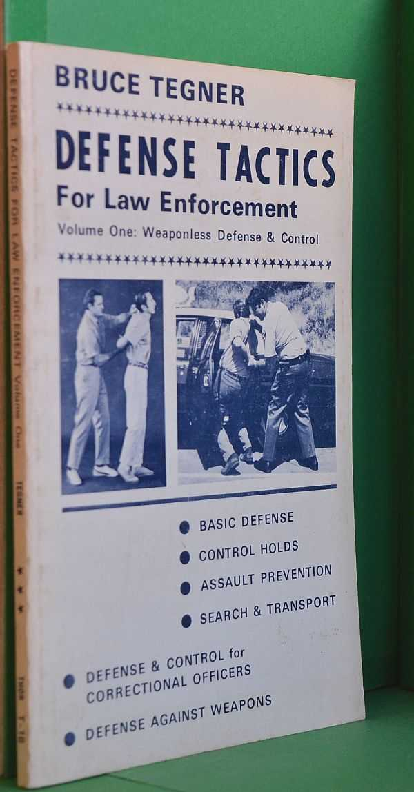 Image for Defense Tactics for Law Enforcement. Volume One: Weaponless Defense & Control
